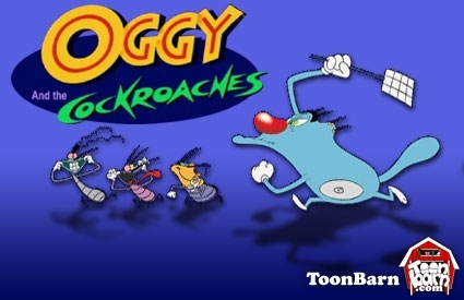 Oggy and the cockroaches. It was so awesome! Poor Oggy...