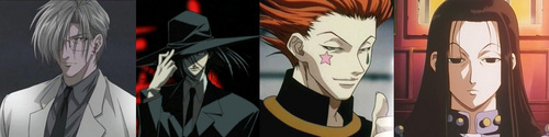 This is a fetish type for me; the sexy undefeatable powerhouse sadomasochistic psychotic stalker with a socially unacceptable sexual orientation that has no fear of death. Kazutaka Muraki, Kurodo Akabane, Hisoka (Hyskoa), & Illumi Zaoldyk. Yeah I know Muraki died in the manga, but had ithe マンガ not been abandoned, he still would have been a problem when あなた consider that he's the only one in the main cast who wasn't already dead.