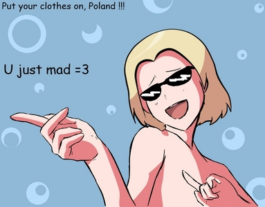 I just found this and I [i]FUCKING LOVE[/i] it. Poland's not wearing any clothes. *w*