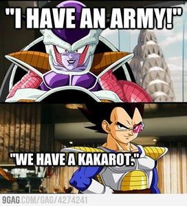 ................Good luck with your army. Goku, get em.