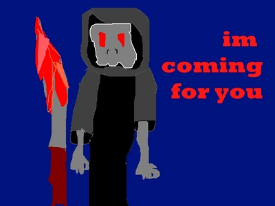 im a girl and im gonna be the grim reaper so look out ur time is up .