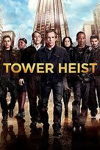 Tower Heist.