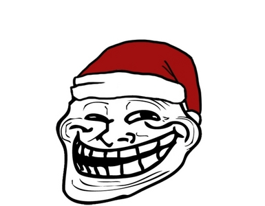 """Poop under everyone's christmas trees and say """"problem?"""""""