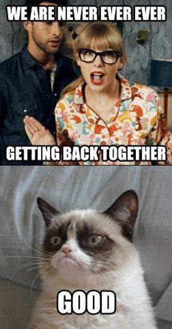 唱歌 [i]We Are Never Ever Getting Back Together[/i] 由 Taylor 迅速, 斯威夫特 and then go all Chuck Norris on him. just saying.