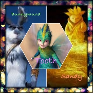 1.Tooth 2.Bunnymund 3.Sandy I also প্রণয় pitch, but I prefer these guys better