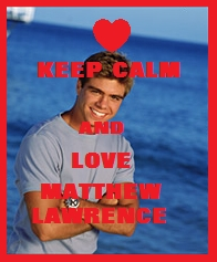 My lovely Keep Calm pic of Matthew. :)