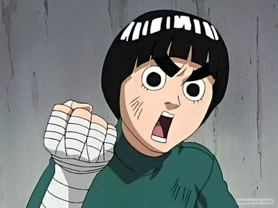 Rock Lee (LOL).