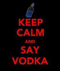 I prefer vodka and no I do not smoke.