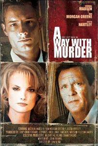 "My sweetie on the movie poster for ""A Way With Murder"" (still have to see that one!)"