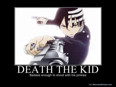 death the kid and his gunz. of coarse!