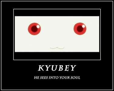 Kyubey is always watching you....always. The only thing is.....you can't see him....or hear him.....MUAHAHAHAHAHA!!!!!!!!!!