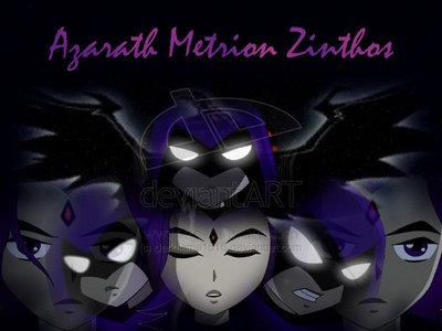 Azarath Metrion Zinthos!
