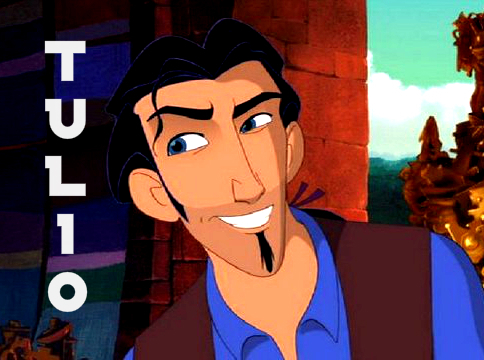 Tulio (Road to El Dorado) - I amor him & how cynical he is. His sarcasm and dry-wit just makes me laugh. He's far from perfect, has many flaws, but I amor him in spite of these flaws. I also amor his relationship with Miguel and how their personalities bounce off each other.