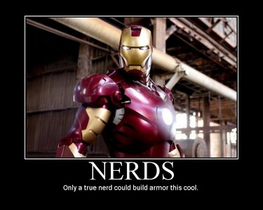 One, there is nothing wrong with being a nerd. Nerds is a trend know. I call myself a nerd so it really doesn't bother me if someone calls me one. But if Ты are talking about sterotyping nerds and dorks, then yes. It does anger me about it cause I see nothing wrong of being a nerd или a dork.