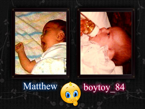 A very cute pic of My Matthew as a baby along with me! <3333