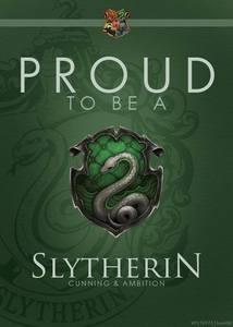 Of course Slytherin