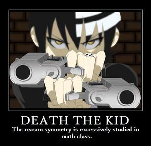 Death the Kid! from Soul Eater  He. Must. Have. Symmetry.
