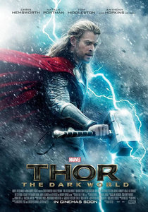 Thor:The Dark World!! It comes out November 8th. ...BY ODIN'S BEARD I HAVE WAITED LONG ENOUGH.