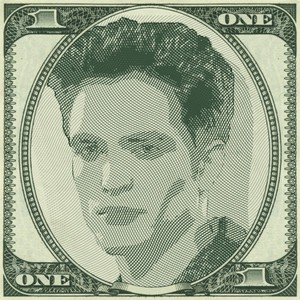 my handsome Robert on the 1 dollar bill...but he's worth zaidi than that.He's worth all the money in the world<3
