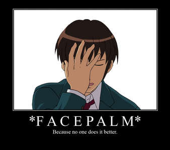Kyon-sama. :3 He makes the sexiest facepalms ever.