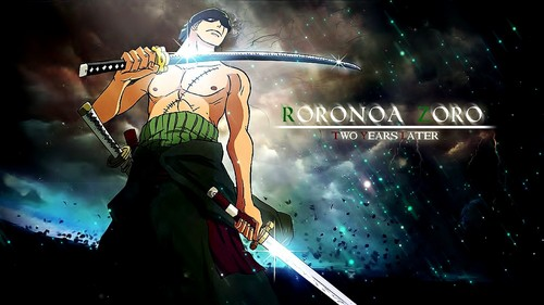 Zoro anda are loyal and trustworthy. anda stick to what your good at and anda work for what anda want. >:3