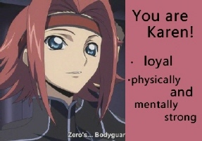 As a girl, I got Kallen XD She's my role model! As a guy, I got Lelouch XDXDXDXD!