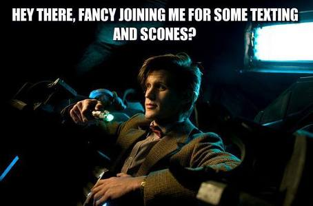 Matt in the Pandorica. I'd like have Matt trapped for 20 minutes, well maybe 30 minutes.
