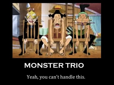 the monster trio of one piece...