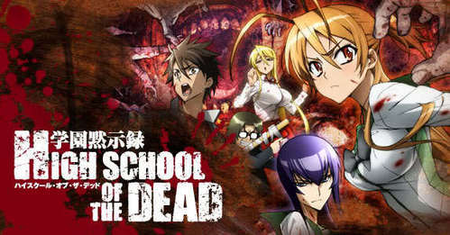 High school of the dead... sorry i just don't like it...