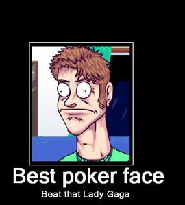 BEST POKER FACE!!!