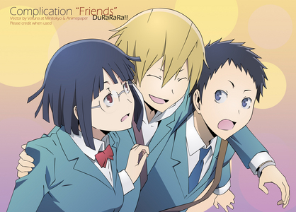 Durarara!! sometimes goes da DRRR!! (really only the manga but oh well)