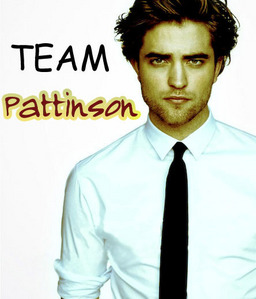I am a proud member of Team Pattinson...now and forever<3