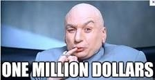 ONE MILLION DOLLARS!!!!!!!'