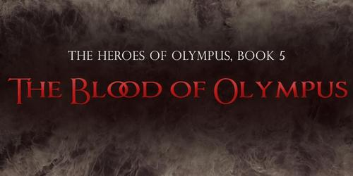 """The 下一个 book is entitled as """"The blood of Olympus""""."""