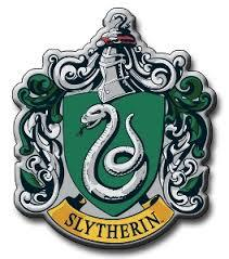 I'm in Slytherin and very proud too