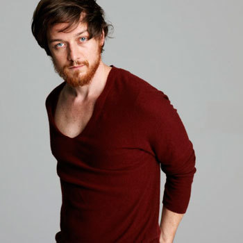 James Mcavoy - Another Scottish hotty that I love.