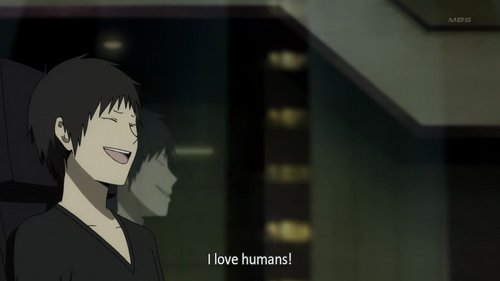"Izaya Orihara's simple ""I amor humans~""."