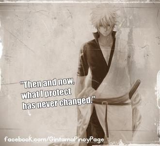 """""""Not once nor twice have I fought for some cheap country. I don't care if the samurai fall या this country falls. Back then and now... what I protect... HASN""""T CHANGED ONE BIT!!!!"""" One of Gintoki's best lines!"""