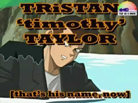 "Tristan ""timothy"" taylor! (oh the abridged references)"