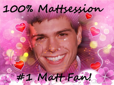 I'm a #1 Matt Lawrence peminat in the entire world and proud of it <33333