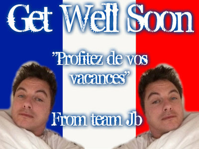 My pas aan because hes in France right now and he's sick! Get well soon Jb!