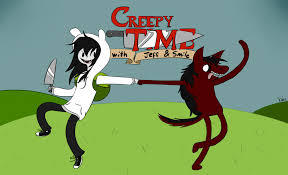 It's Creepy time!