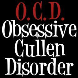 yes,I have Obsessive Cullen Disorder