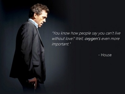 Hugh Laurie as House with a quote
