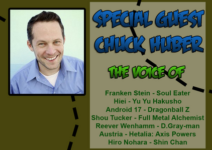 i'd go with Chuck Huber, the english voice actor for Stein from Soul eater. i actually got to meet him too!