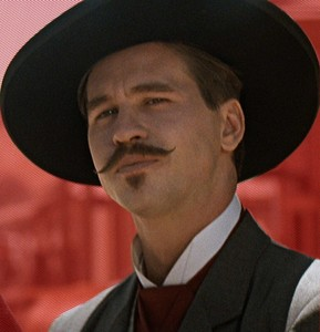 not much of a, Val Kilmer fan, but he should have won an Oscar for his portrayal as, Doc Holliday in Tombstone