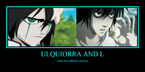 Ulquiorra (Bleach) L (Deathnote) both r intelligent both have keen eyes both have dead samaki eyes both where killed kwa shinigami..........e he he he he