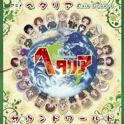 Hetalia ( Since the episodes are only 5 Minuten long ) Although it took up about half my Tag ...
