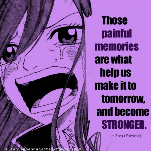 Erza has some of the best quotes.