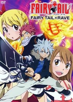 Fairy Tail X Rave Master OVA.